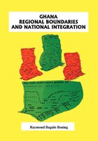 Ghana Regional Boundaries and National Integration