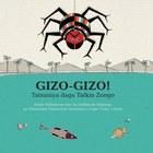 Gizo-Gizo!