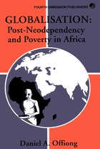 Globalisation, Post-Neodependency and Poverty in Africa