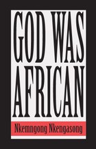 God was African