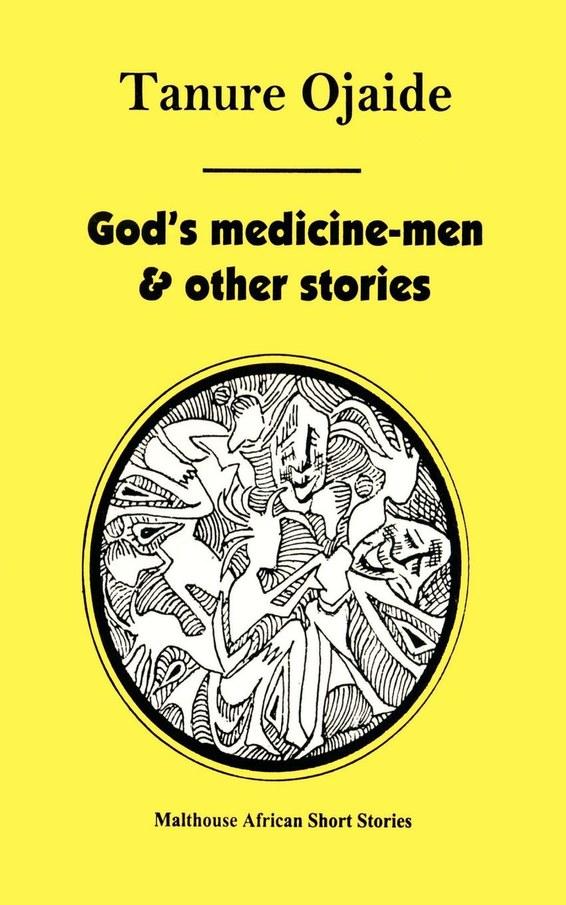 God's Medicine Men & Other Stories