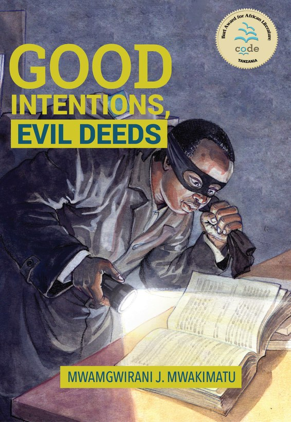 Good Intentions, Evil Deeds