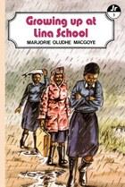 Growing Up at Lina School