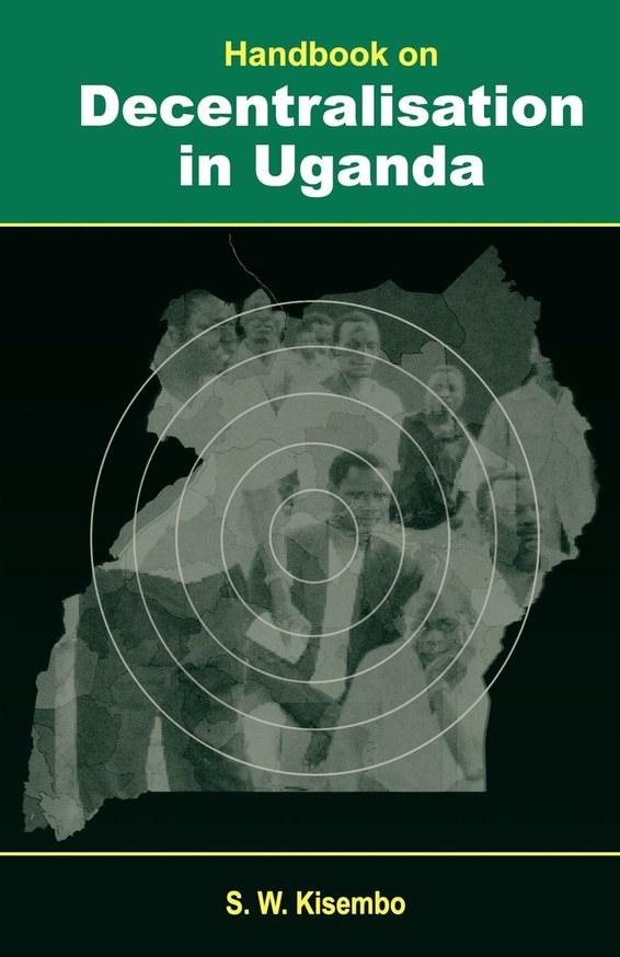 Handbook on Decentralisation in Uganda