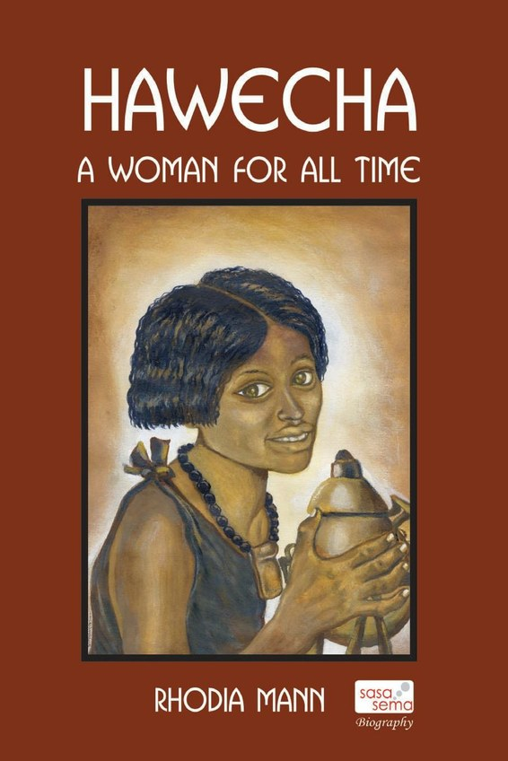 Hawecha. A Woman for all Time
