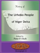 History of the Urhobo People of the Niger Delta