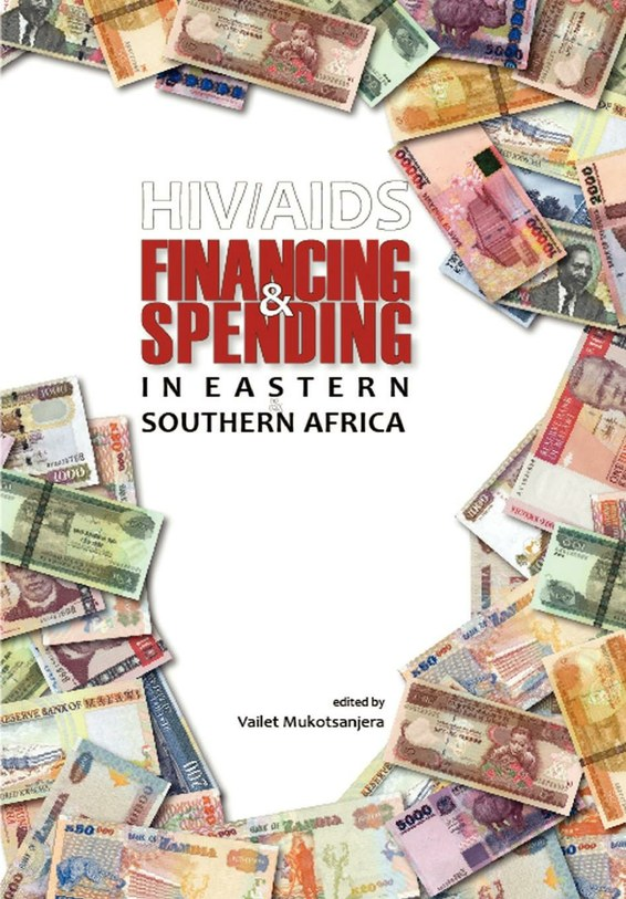 HIV/AIDS Financing and Spending in Eastern and Southern Africa