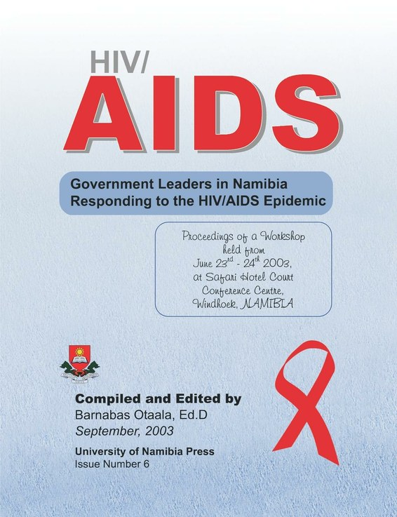 HIV/AIDS. Government Leaders in Namibia Responding to the HIV/AIDS Epidemic