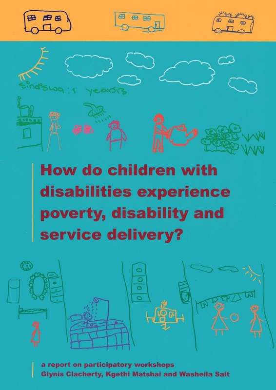 How do Children with Disabilities experience Poverty, Disability and Service Delivery