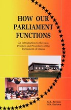 How Our Parliament Functions