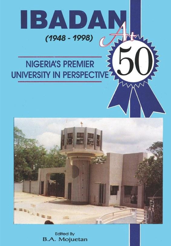 Ibadan at Fifty, 1948-1998