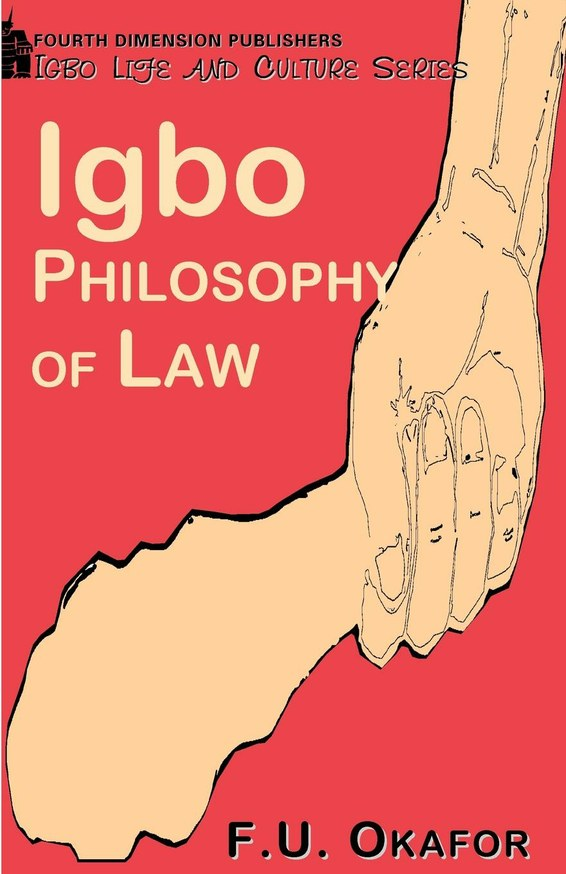 Igbo Philosophy of Law