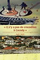 Il n'y a pas de crocodiles à Cocody