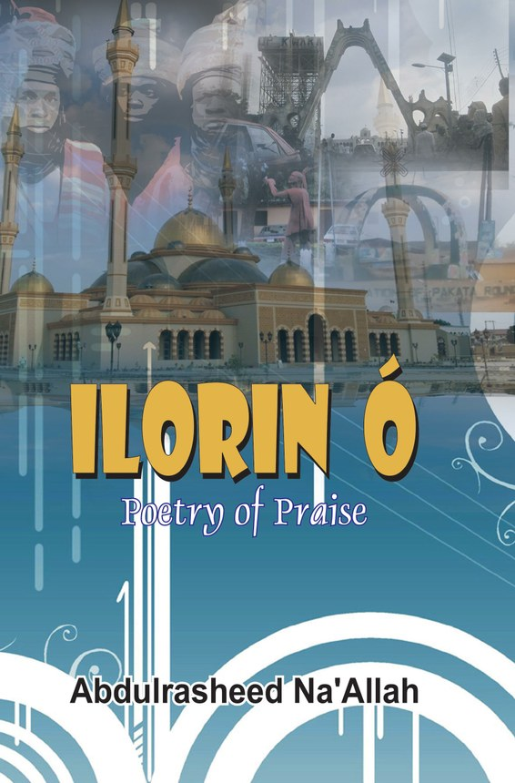 Ilorin Ó Poetry of Praise