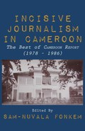 Incisive Journalism in Cameroon