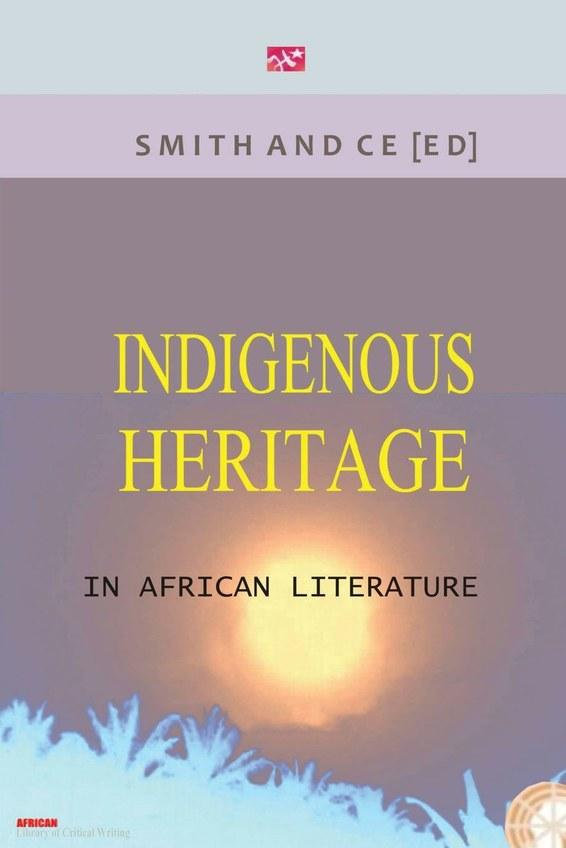 Indigenous Heritage in African Literature