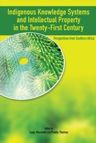 Indigenous Knowledge System and Intellectual Property Rights in the Twenty-First Century