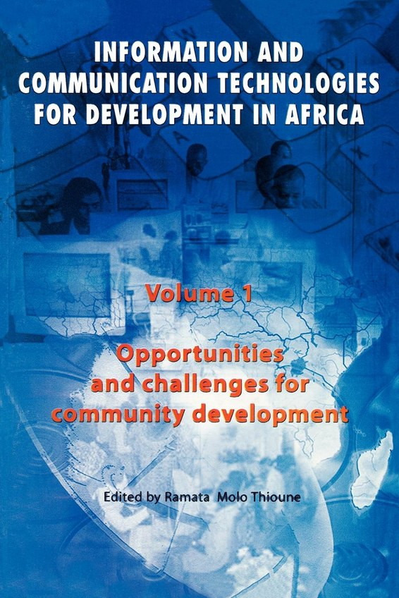 Information and Communication Technologies for Development in Africa. Vol 1