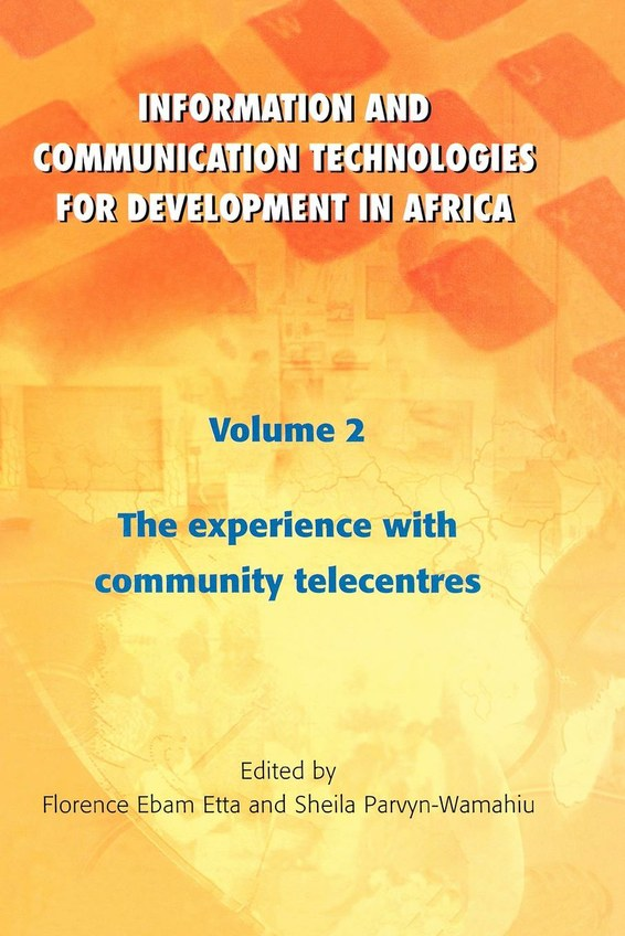 Information and Communication Technologies for Development in Africa. Vol. 2