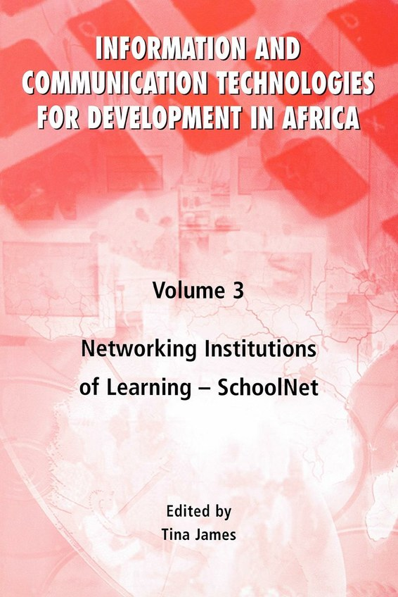 Information and Communication Technologies for Development in Africa. Vol. 3
