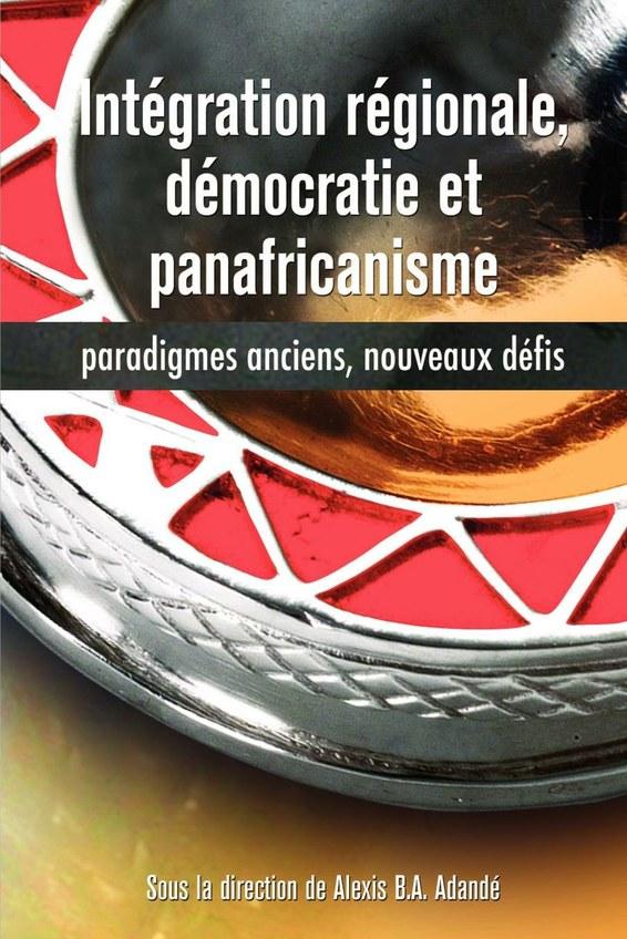 Intégration régionale, démocratie et panafricanisme