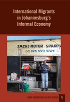 International Migrants in Johannesburg's Informal Economy