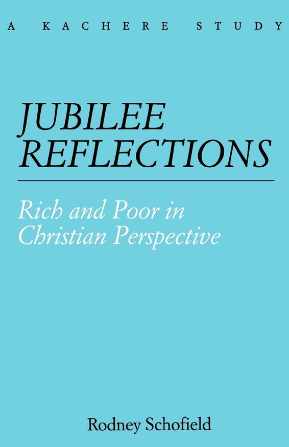 Jubilee Reflections. Rich and Poor in Christian Perspective