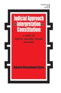 Judicial Approach to Interpretation of Constitution