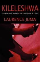 Kileleshwa: a tale of love, betrayal and corruption in Kenya