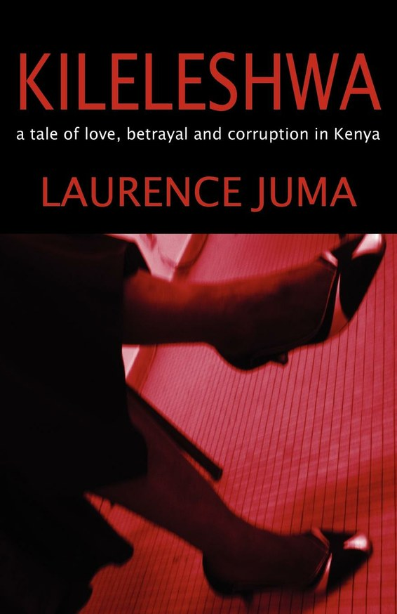 Kileleshwa: a tale of love, betrayal and corruption in Kenya