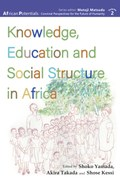 Knowledge, Education and Social Structure in Africa