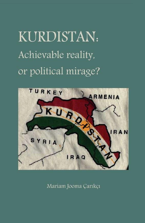 Kurdistan: Achievable Reality or Political Mirage