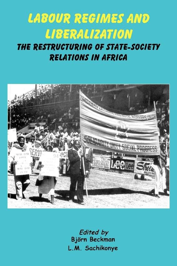 Labour Regimes and Liberalization