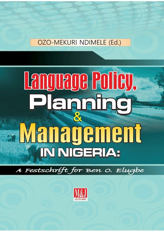 Language Policy, Planning and Management in Nigeria
