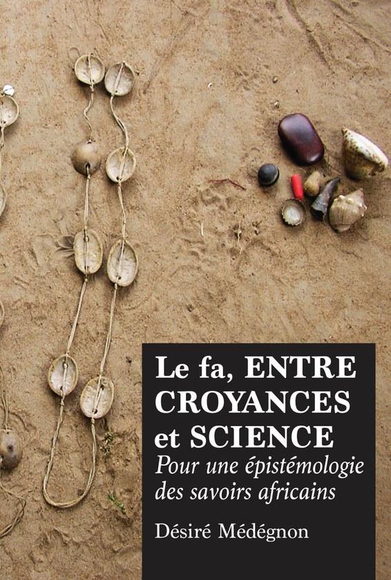 Le fa, entre croyances et science