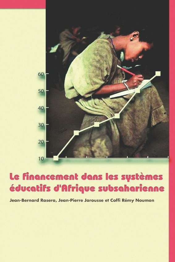 Le financement dans lessystemes educatifs d'Afrique subsaharienne