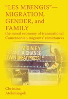 """Les Mbengis""-Migration, Gender, and Family"