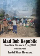 Mad Bob Republic: Bloodlines, Bile and a Crying Child