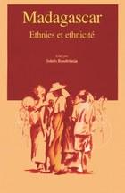 Madagascar: Ethies et Ethnicite