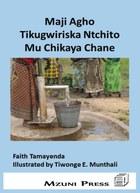 Maji Agho Tikugwiriska Ntchito Mu Chikaya Chane