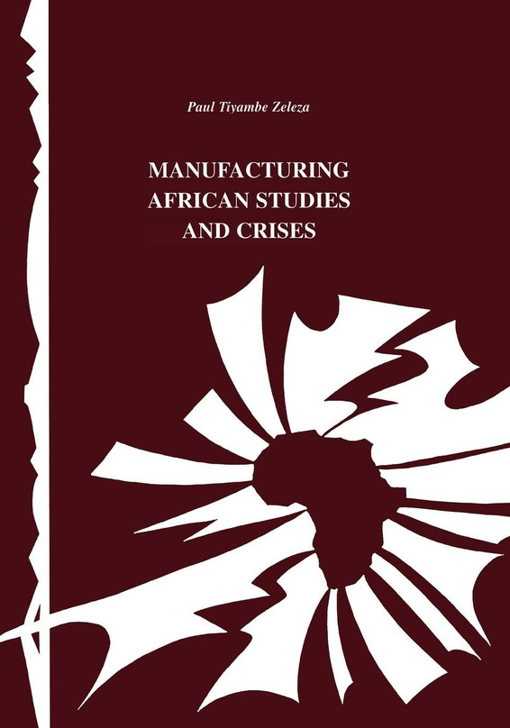 Manufacturing African Studies and Crises