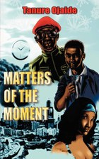 Matters of the Moment