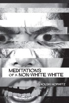 Meditations of a Non-White