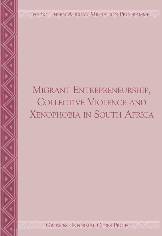 Migrant Entrepreneurship Collective Violence and Xenophobia in South Africa
