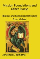 Mission Foundations and other Essays