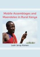Mobile Assemblages and Maendeleo in Rural Kenya