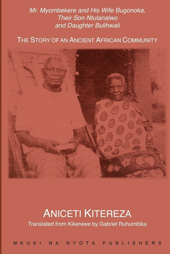 Mr. Myombekere and his Wife Bugonoka, Their Son Ntulanalwo and Daughter Bulihwali