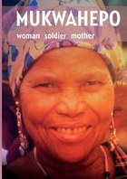 Mukwahepo. Women Soldier Mother
