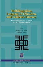 Multilingualism, Language in Education, and Academic Literacy