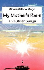 My Mother's Poem and Other Songs